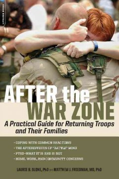 After the War Zone by Laurie B. Slone & Matthew J. Friedman