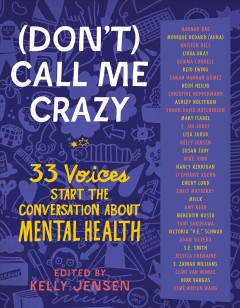 (Don't) Call Me Crazy by Kelly Jensen, ed.