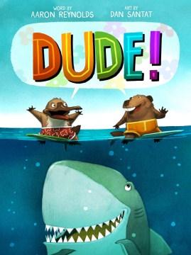 Dude by Aaron Reynolds