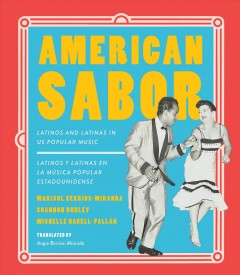 American Sabor: Latinos and Latinas in US Popular Music