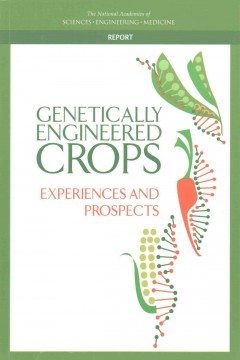 Genetically Engineered Crops: Experiences and Prospects