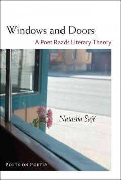 Windows And Doors:  A Poet Reads Literary Theory
