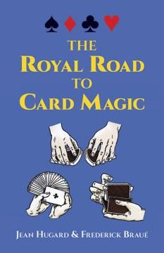 Royal Road to Card Magic, The