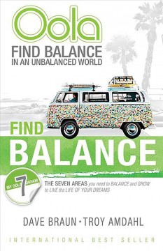 Oola: Find Balance in an Unbalanced World: The 7 Areas You Need to Balance and Grow to Live the Life of Your Dreams