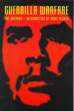 Guerrilla Warfare: Che Guevara