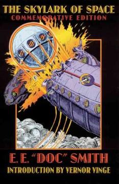 Skylark of Space, The