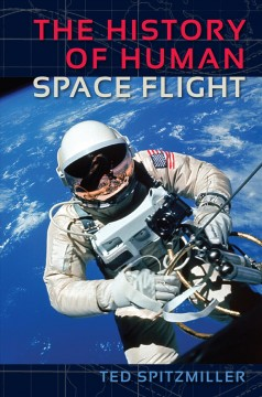 History of Human Space Flight, The