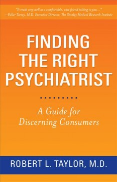 Finding the Right Psychiatrist: A Guide for Discerning Consumers