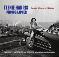 Teenie Harris, Photographer: Image, Memory, History