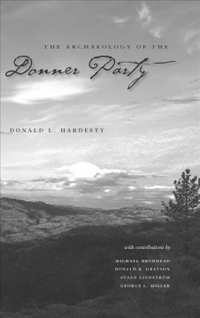 Archaeology of the Donner Party, The