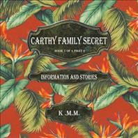 Carthy Family Secret Book 1 of 4 Part 2