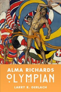 Alma Richards: Olympian