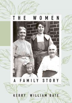 Women, The: A Family Story