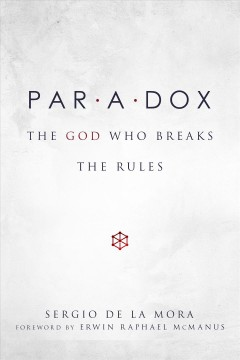 Paradox: The God Who Breaks the Rules