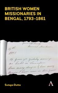 British Women Missionaries in Bengal, 1793-1861
