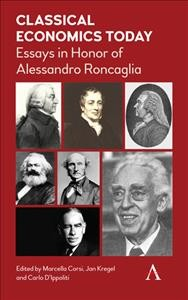 Classical Economics Today: Essays in Honor of Alessandro Roncaglia