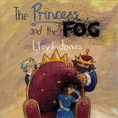 Princess and the Fog, The: A Story for Children With Depression