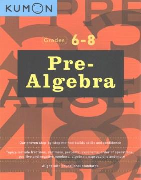 Pre-Algebra Grades 6-8: Workbook 1 and 2