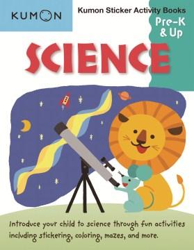 Science: Pre-K & Up (Kumon Sticker Activity Books)