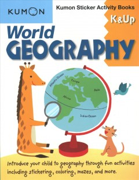 World Geography: K & Up (Kumon Sticker Activity Books)