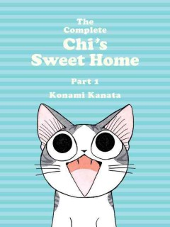 Complete Chi's Sweet Home, The: Part 1
