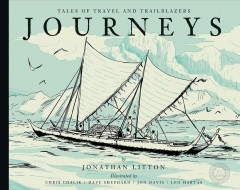 Journeys: Tales of Travel and Trailblazers