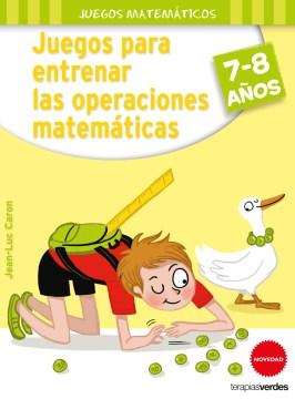 Juegos para entrenar las operaciones matemáticas / Games to Train Mathematical Operations
