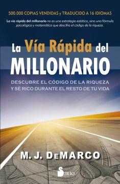 La vía rápida del millonario / The Millionnaire Fastlane