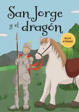 San Jorge y el dragón / St. George and the Dragon