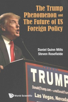 Trump Phenomenon And The Future Of US Foreign Policy, The
