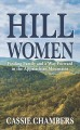 Hill women : finding family and a way forward in the Appalachian Mountains