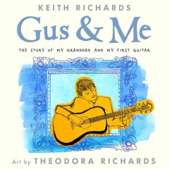 Gus & me : the story of my granddad and my first guitar Cover
