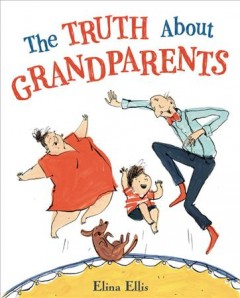 The truth about grandparents Cover