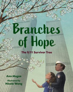 Branches of hope : the 9/11 Survivor Tree Cover